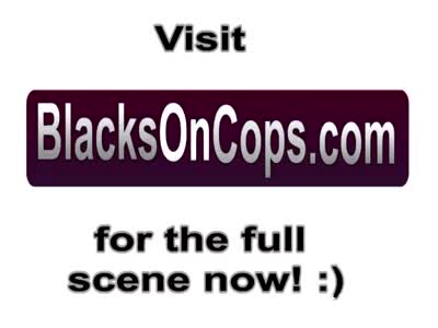Female police fucking big black dick threesome interracial