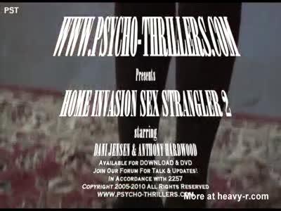 Home Invasion Sex Strangler 2