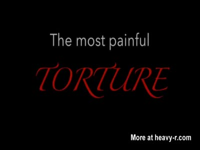 The most painful torture