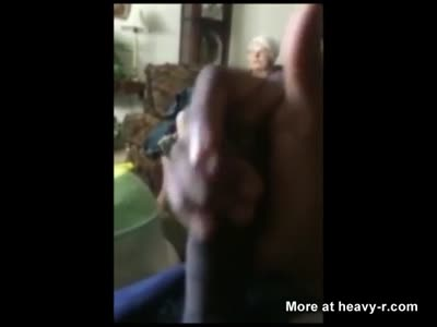 Dude Cums In Front Of His Grandma