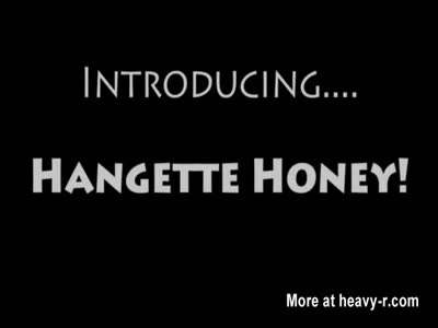 Hangette Honey!