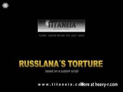 Russlana's Torture