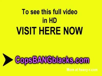 Black thug fucks dirty female cops